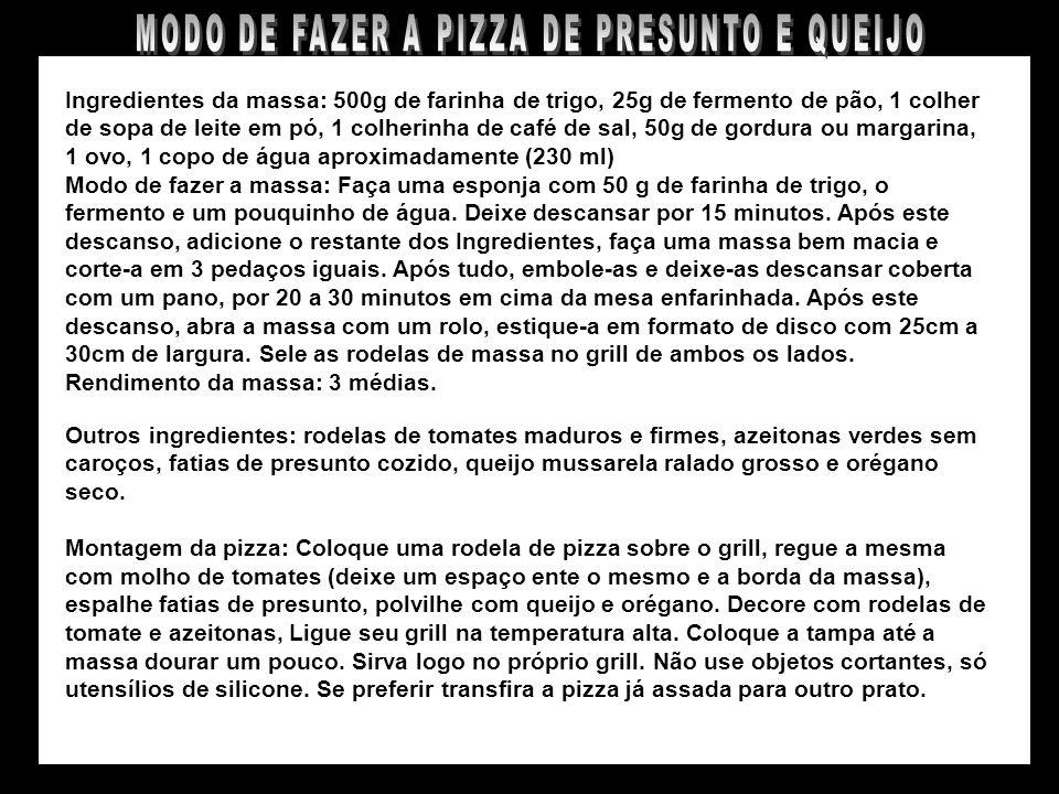 MODO DE FAZER A PIZZA DE PRESUNTO E QUEIJO