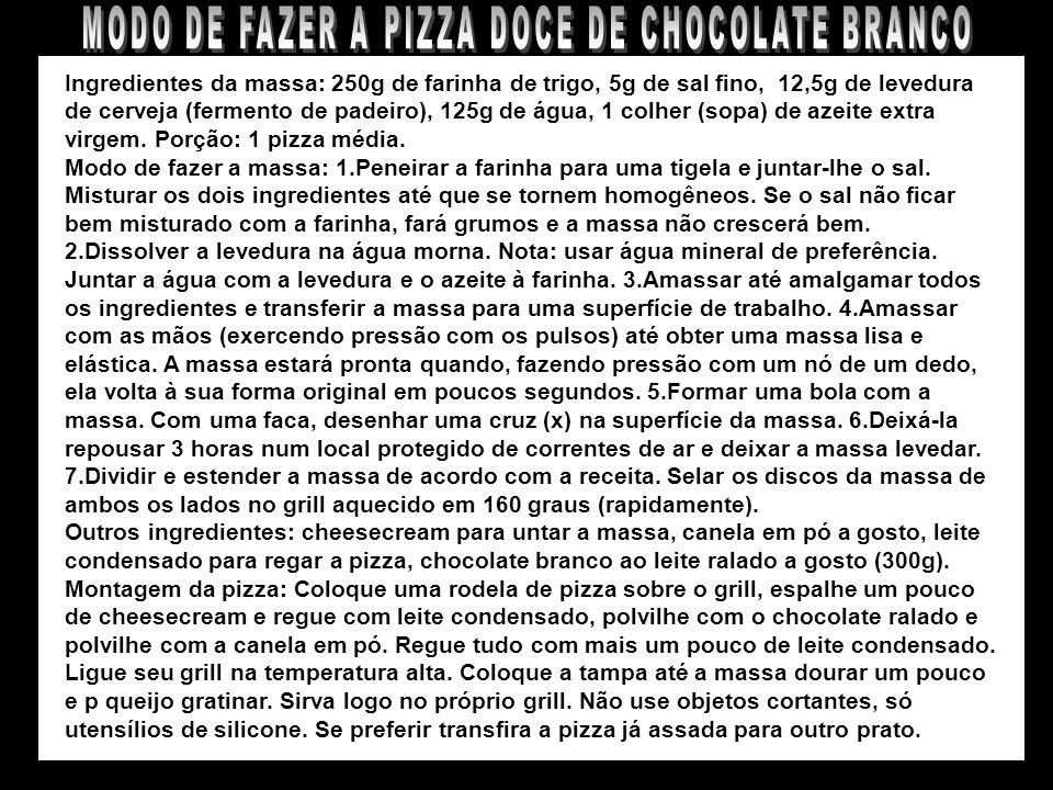 MODO DE FAZER A PIZZA DOCE DE CHOCOLATE BRANCO