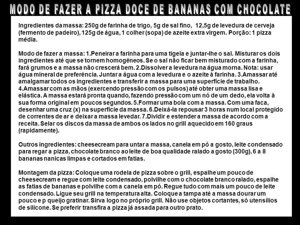 MODO DE FAZER A PIZZA DOCE DE BANANAS COM CHOCOLATE BRANCO
