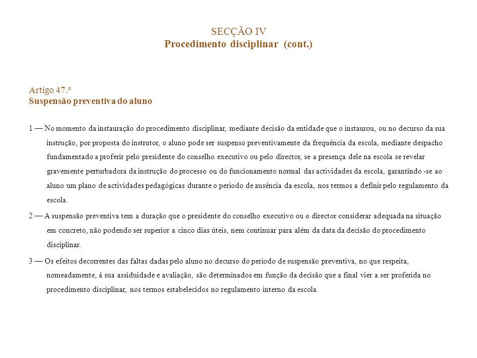 SECÇÃO IV Procedimento disciplinar (cont.)
