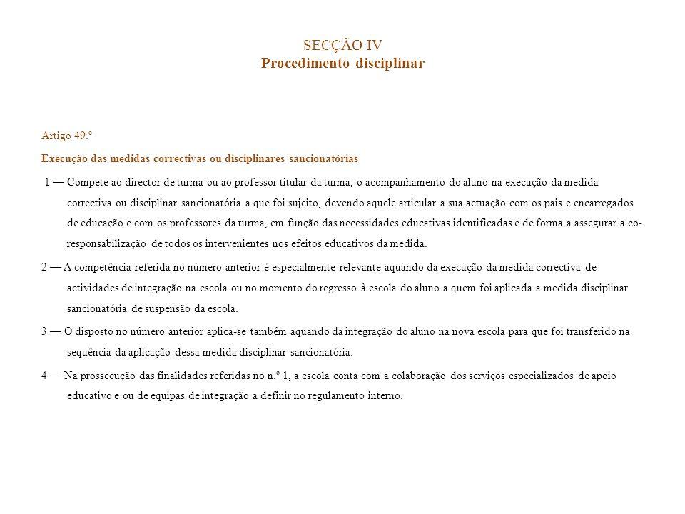 SECÇÃO IV Procedimento disciplinar