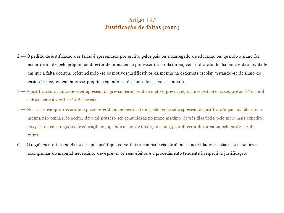 Artigo 19.º Justificação de faltas (cont.)