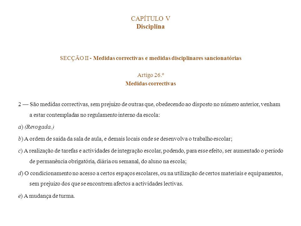 SECÇÃO II - Medidas correctivas e medidas disciplinares sancionatórias