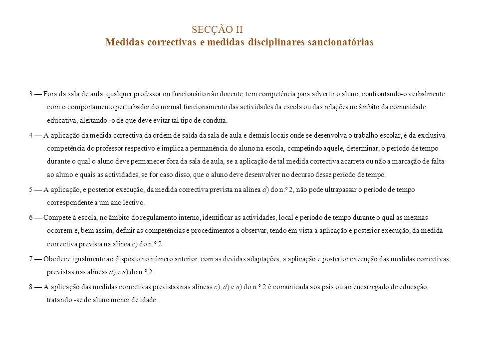 SECÇÃO II Medidas correctivas e medidas disciplinares sancionatórias