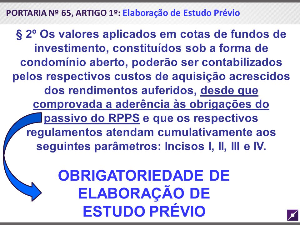 OBRIGATORIEDADE DE ELABORAÇÃO DE ESTUDO PRÉVIO