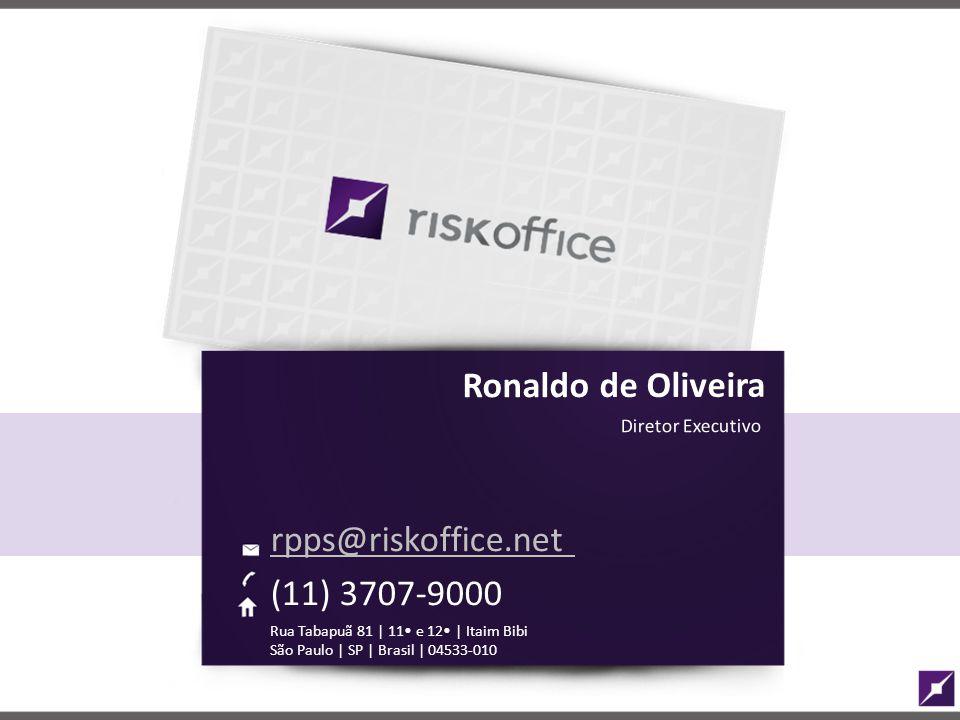 rpps@riskoffice.net (11) 3707-9000 Ronaldo de Oliveira