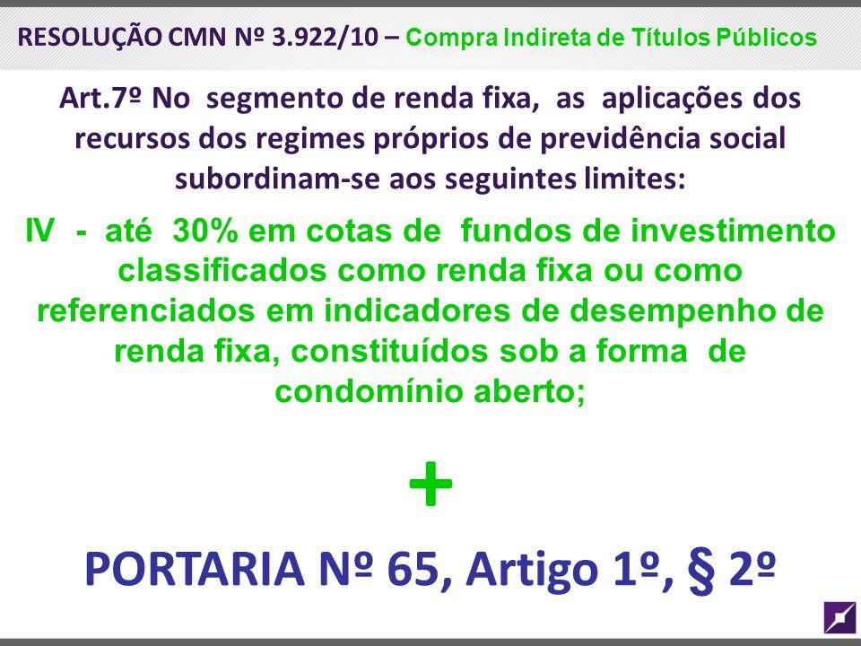 + PORTARIA Nº 65, Artigo 1º, § 2º