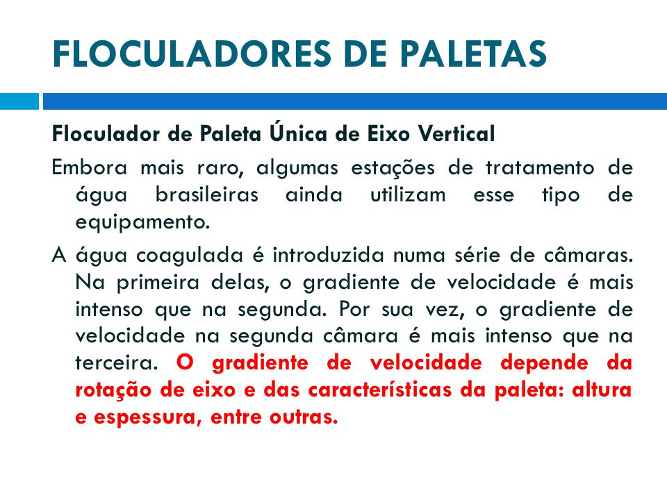 FLOCULADORES DE PALETAS