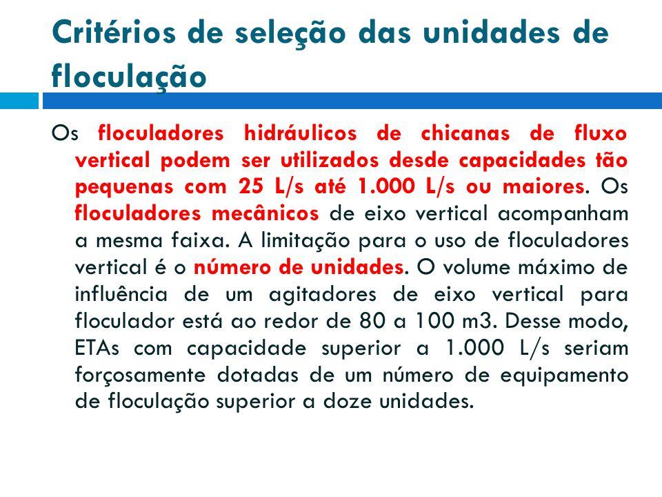 Critérios de seleção das unidades de floculação