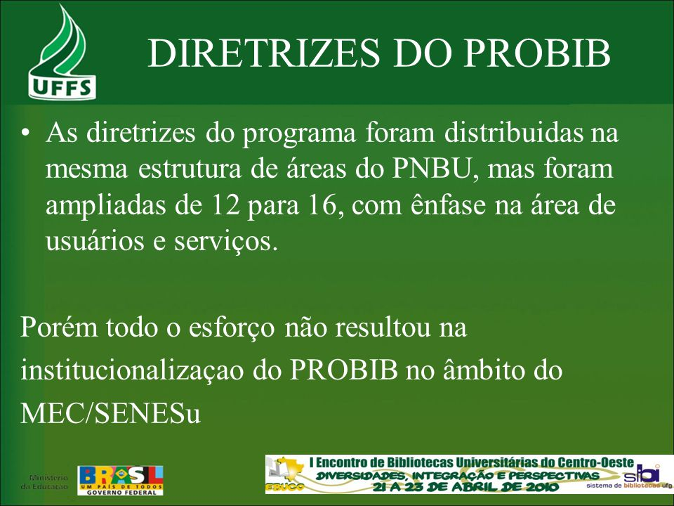DIRETRIZES DO PROBIB