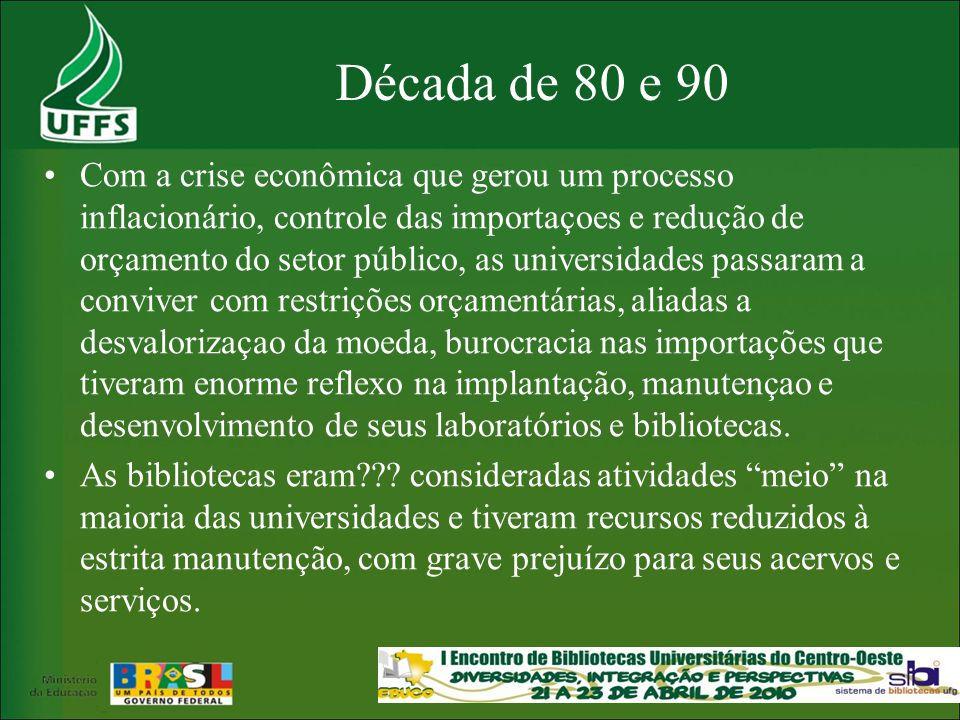 Década de 80 e 90