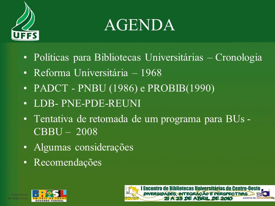 AGENDA Políticas para Bibliotecas Universitárias – Cronologia