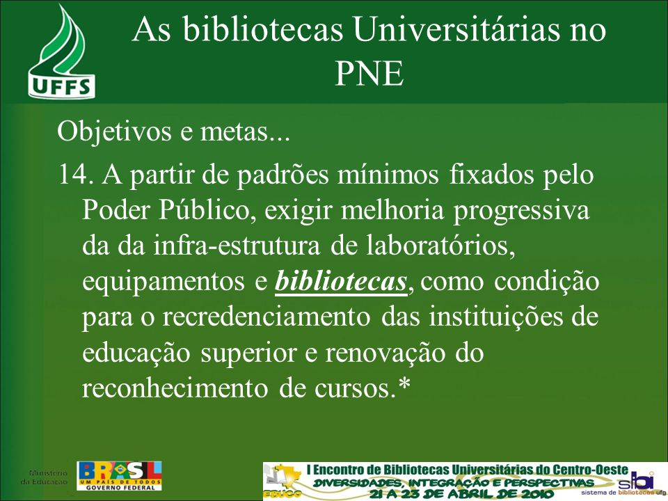 As bibliotecas Universitárias no PNE