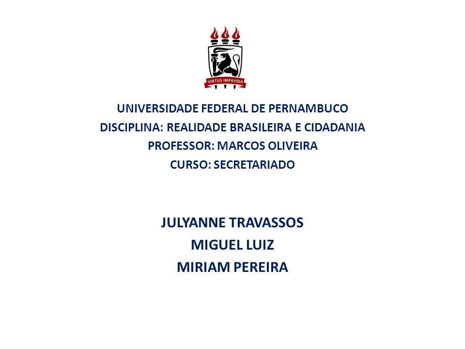 JULYANNE TRAVASSOS MIGUEL LUIZ MIRIAM PEREIRA