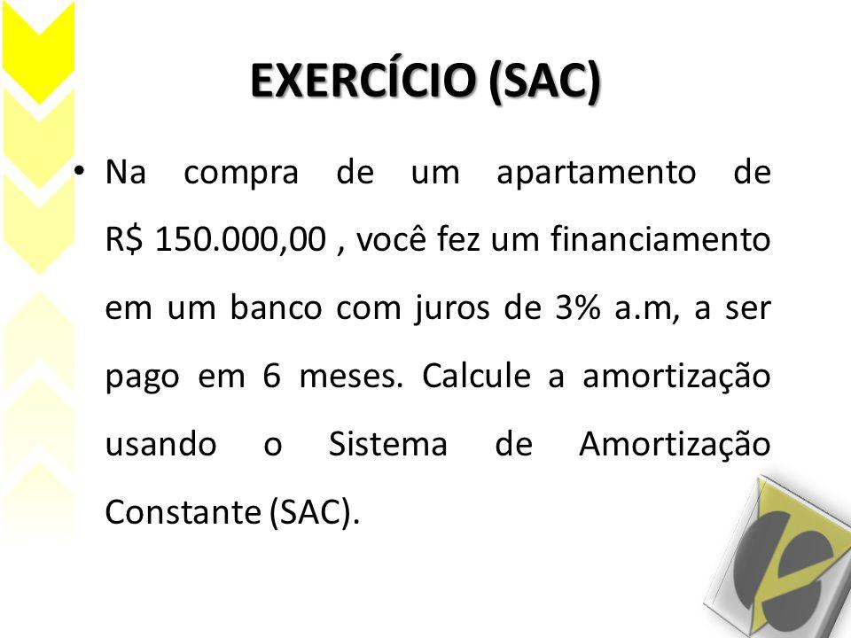 EXERCÍCIO (SAC)