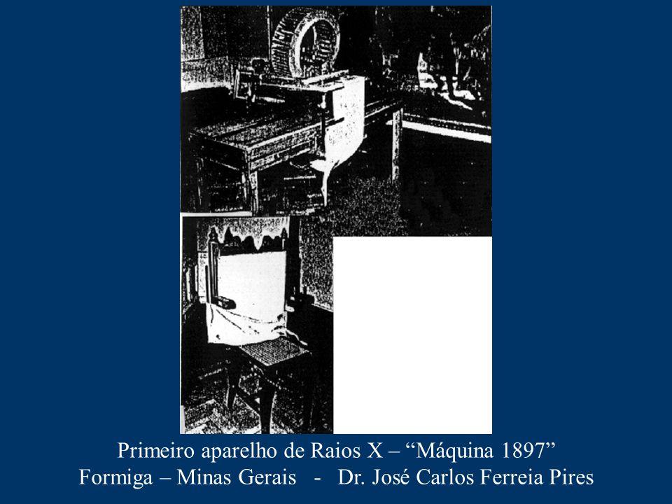 Primeiro aparelho de Raios X – Máquina 1897