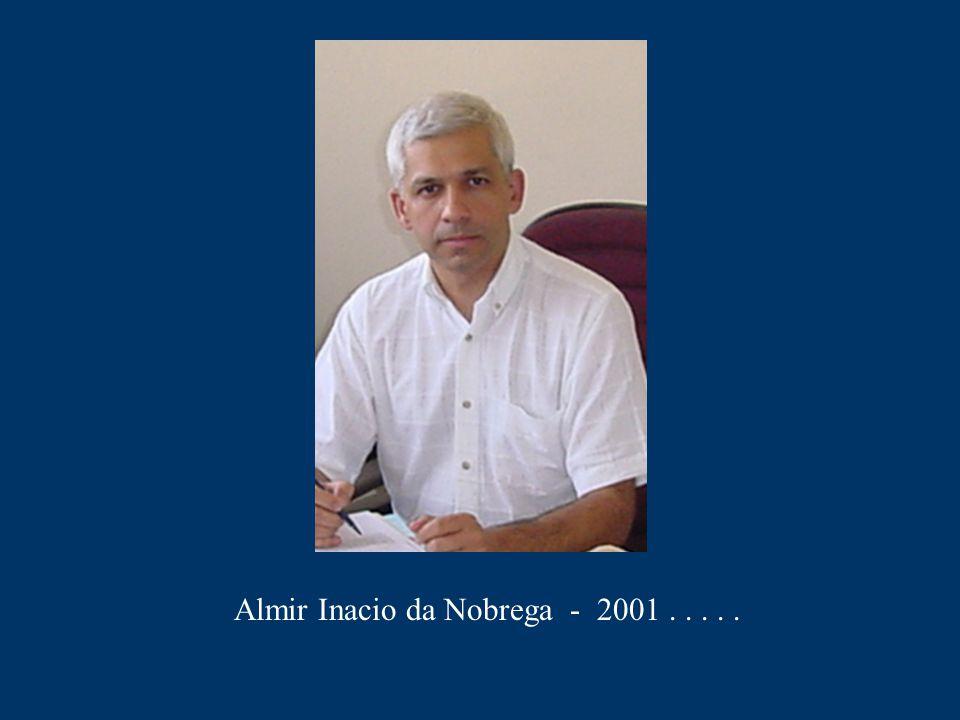 Almir Inacio da Nobrega - 2001 . . . . .