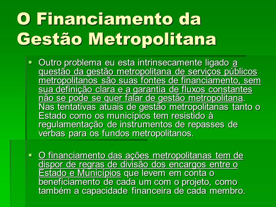 O Financiamento da Gestão Metropolitana