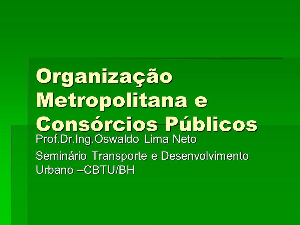 Organização Metropolitana e Consórcios Públicos