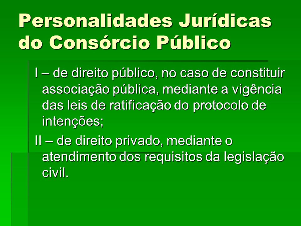 Personalidades Jurídicas do Consórcio Público