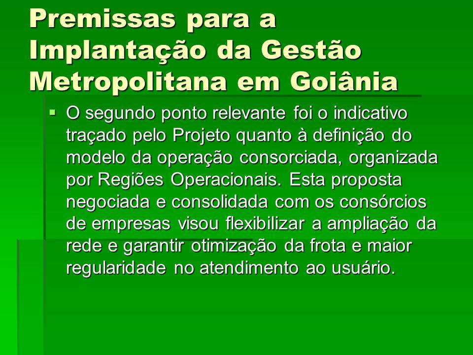 Premissas para a Implantação da Gestão Metropolitana em Goiânia