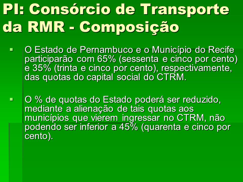 PI: Consórcio de Transporte da RMR - Composição
