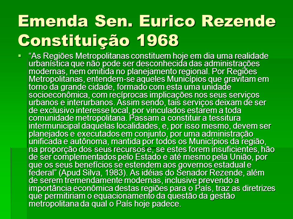 Emenda Sen. Eurico Rezende Constituição 1968
