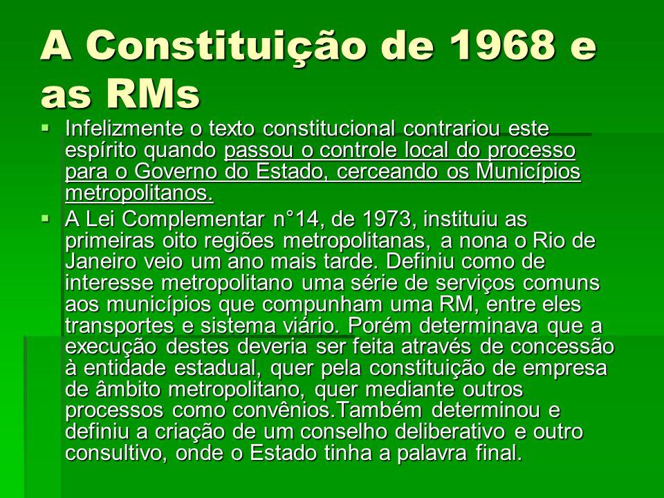A Constituição de 1968 e as RMs