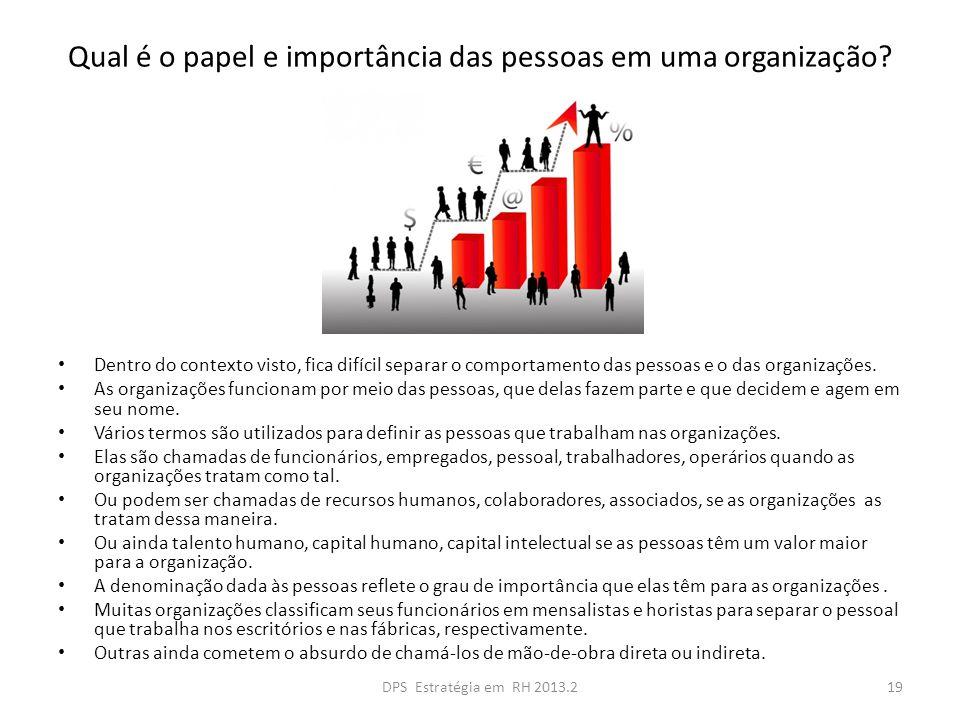 Qual é o papel e importância das pessoas em uma organização