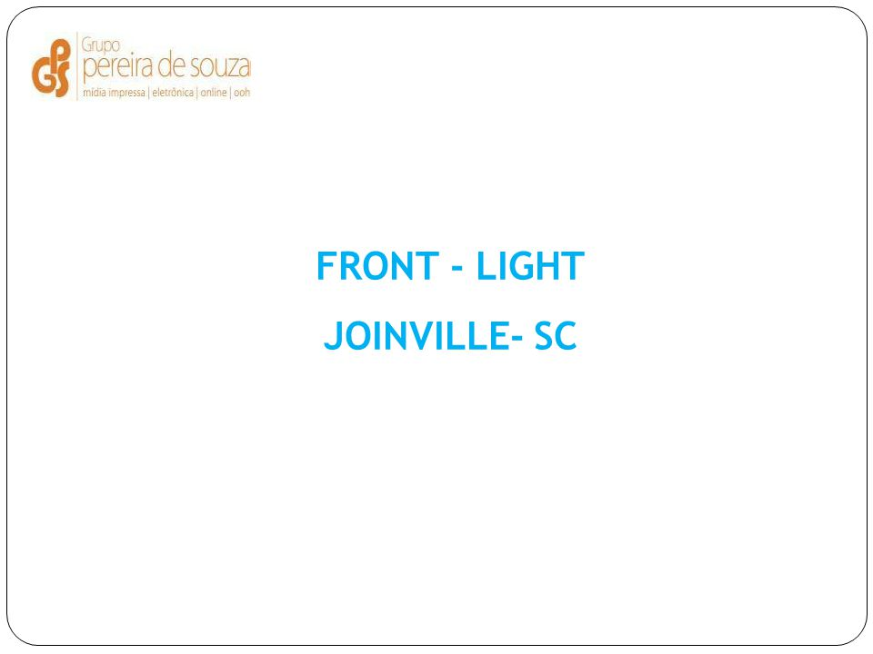 FRONT - LIGHT JOINVILLE- SC