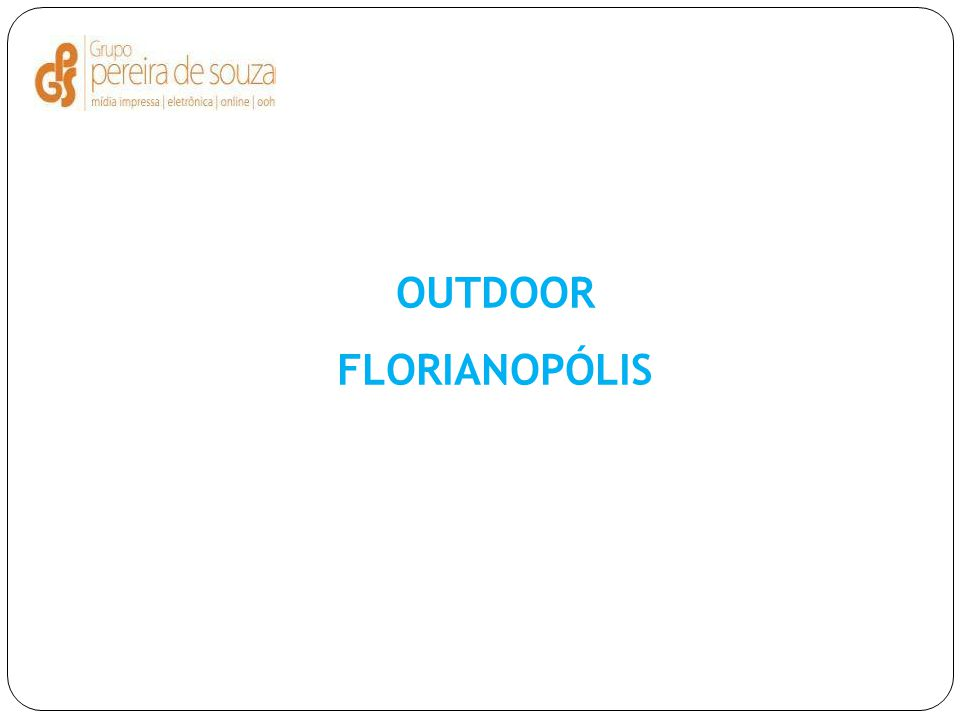 OUTDOOR FLORIANOPÓLIS