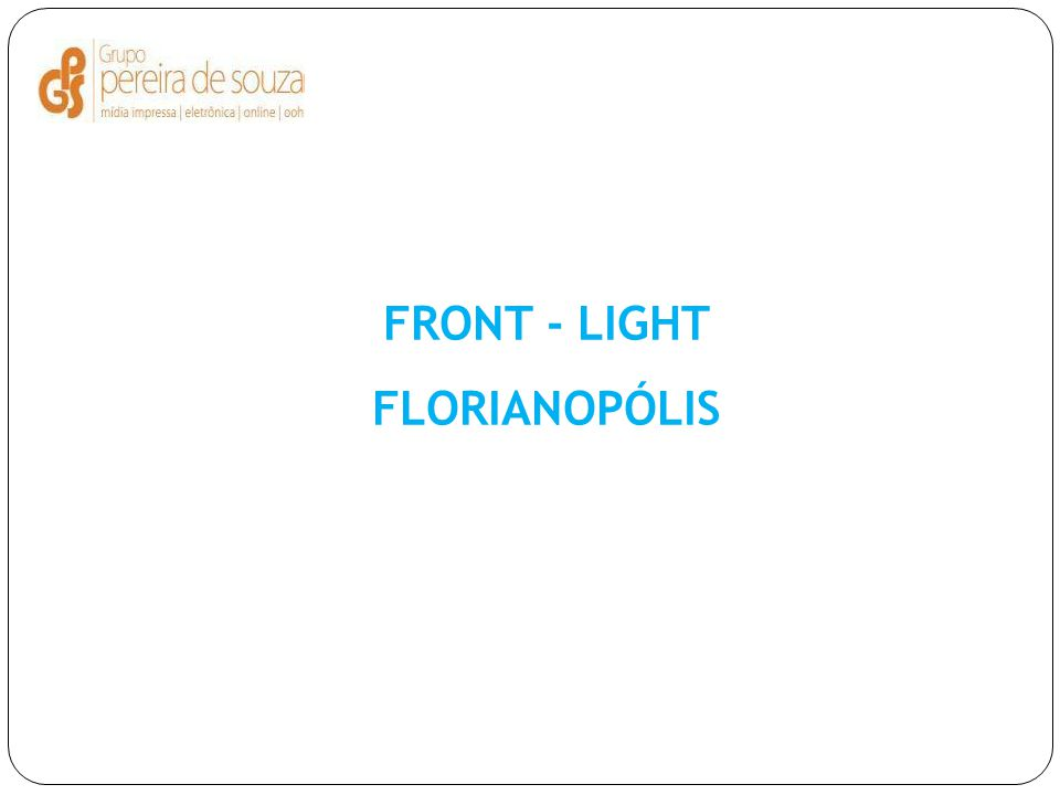 FRONT - LIGHT FLORIANOPÓLIS