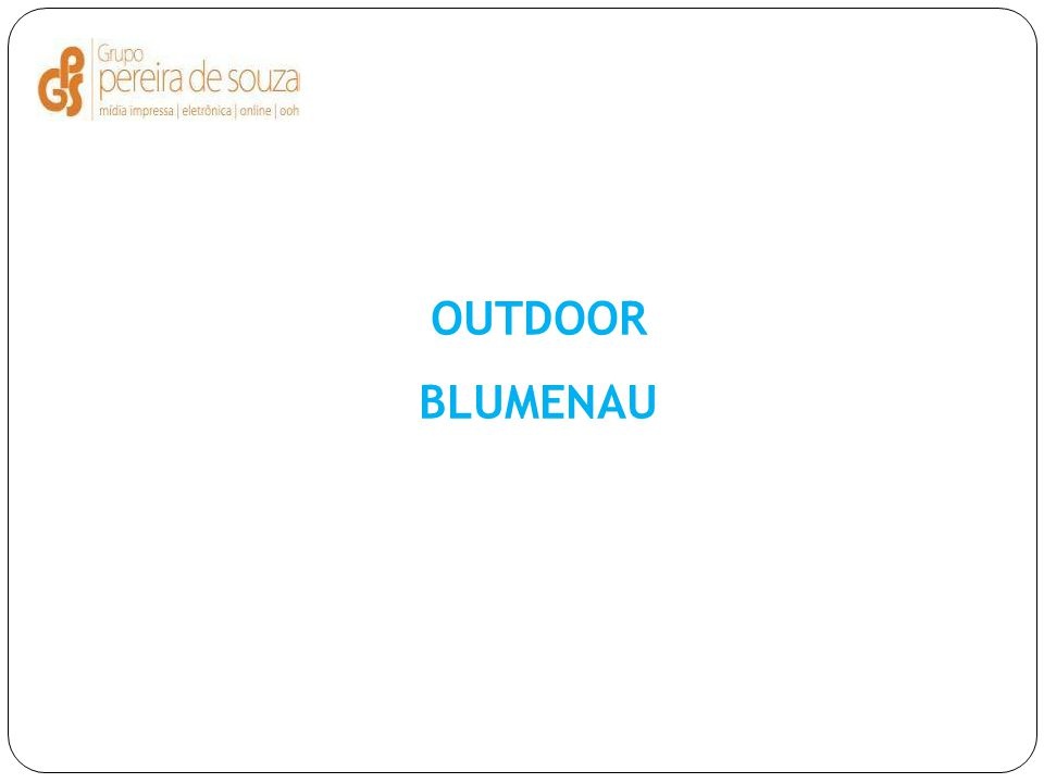 OUTDOOR BLUMENAU