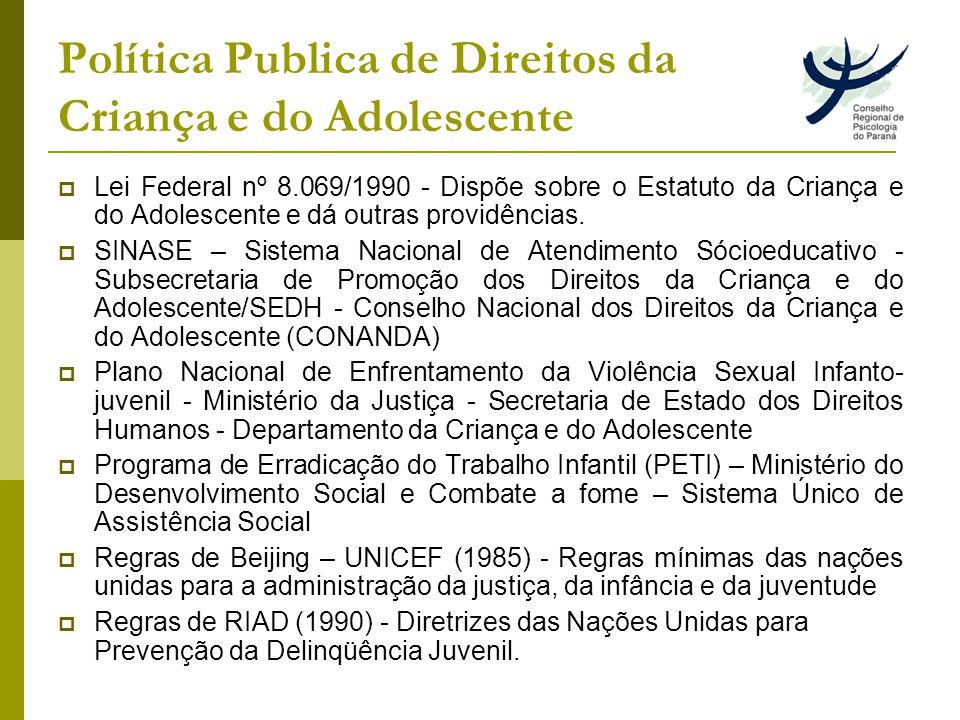 Política Publica de Direitos da Criança e do Adolescente
