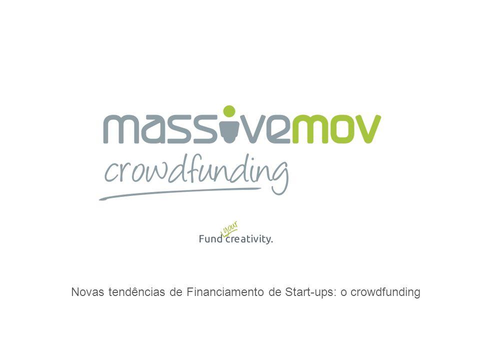 Novas tendências de Financiamento de Start-ups: o crowdfunding