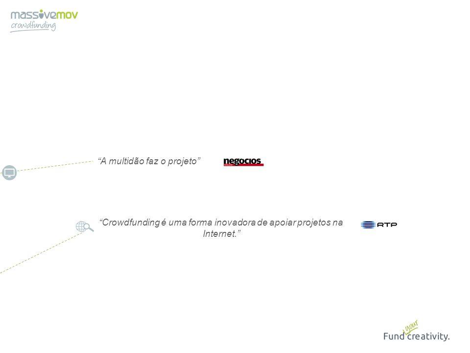 Crowdfunding é uma forma inovadora de apoiar projetos na Internet.