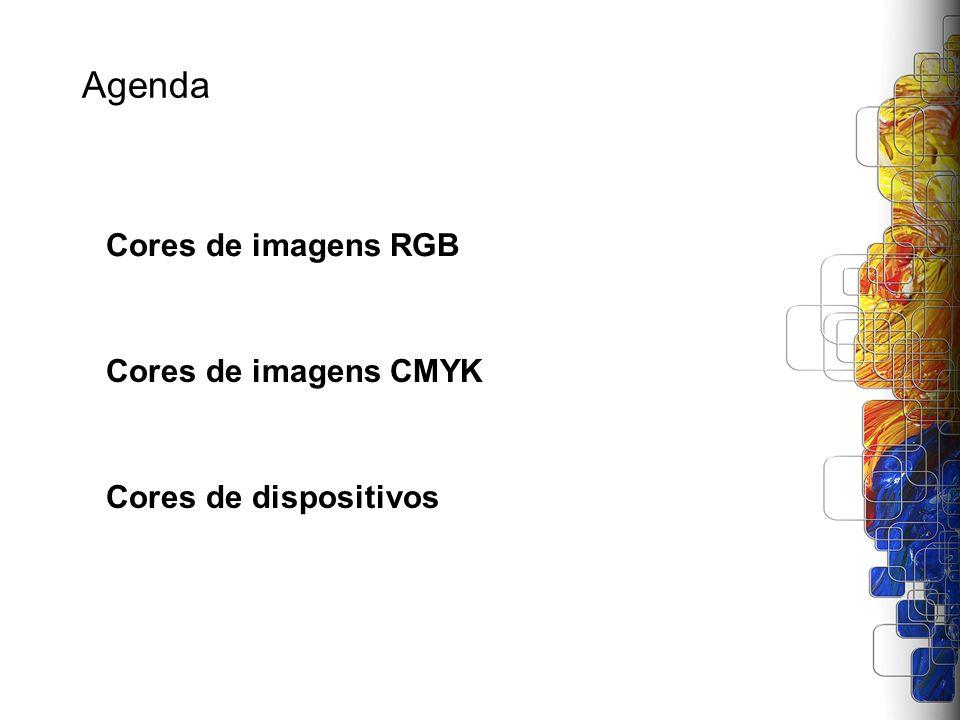 Agenda Cores de imagens RGB Cores de imagens CMYK