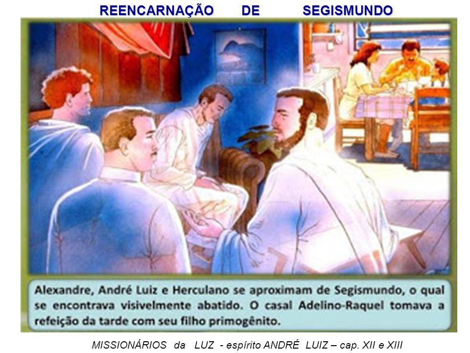 REENCARNAÇÃO DE SEGISMUNDO