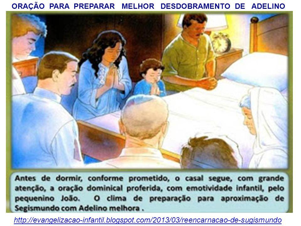 ORAÇÃO PARA PREPARAR MELHOR DESDOBRAMENTO DE ADELINO