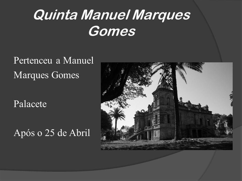 Quinta Manuel Marques Gomes