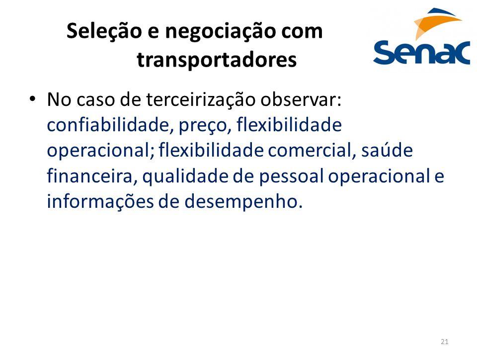 Seleção e negociação com transportadores
