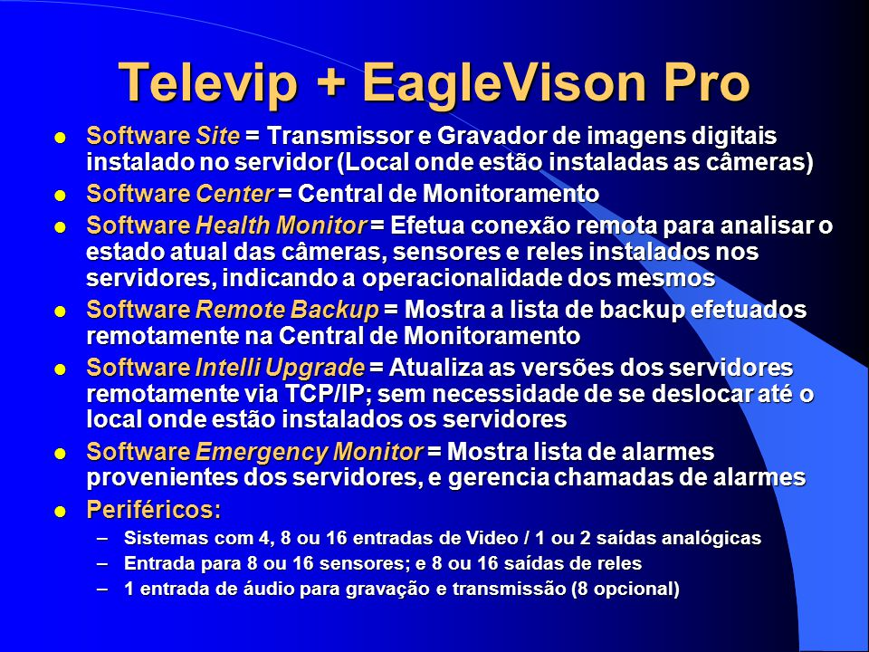 Televip + EagleVison Pro