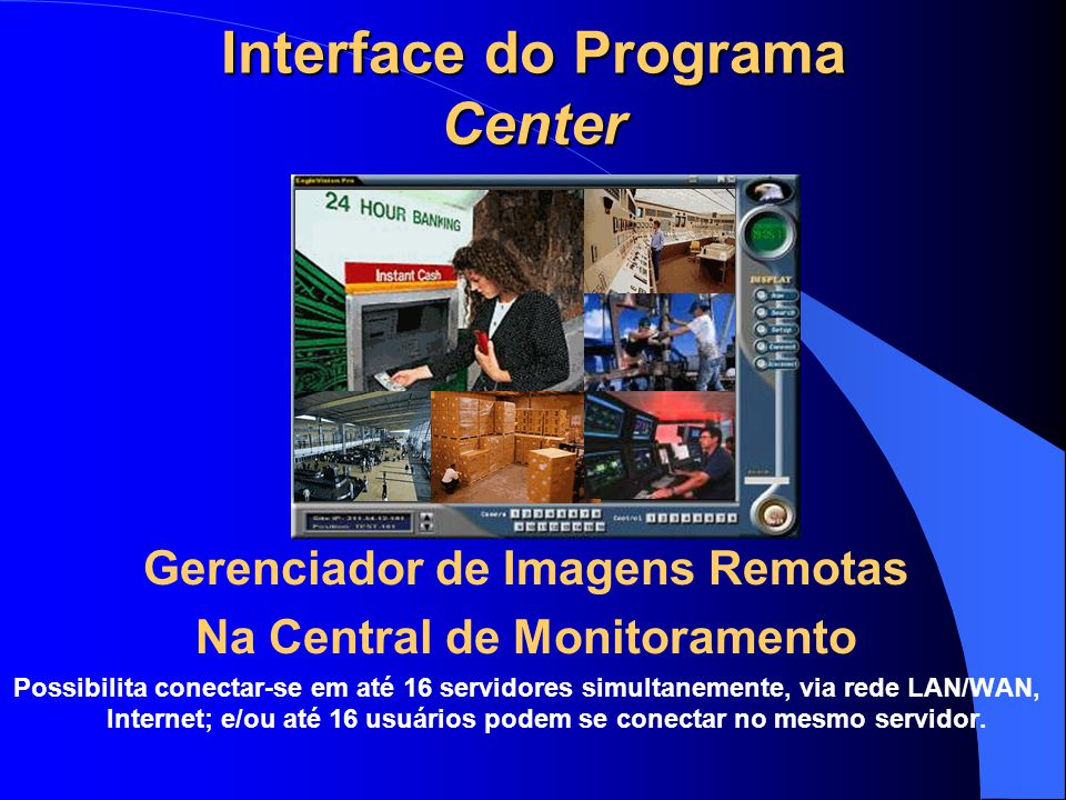 Interface do Programa Center