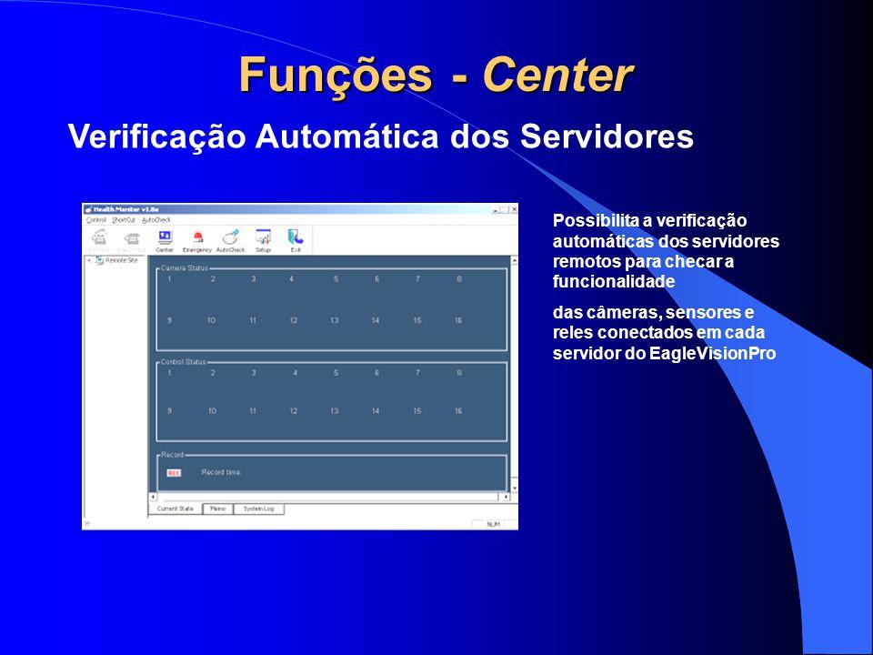 Funções - Center Verificação Automática dos Servidores