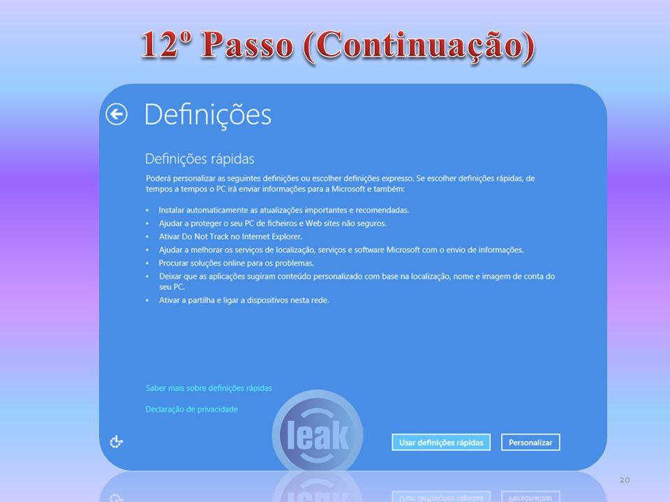 12º Passo (Continuação)