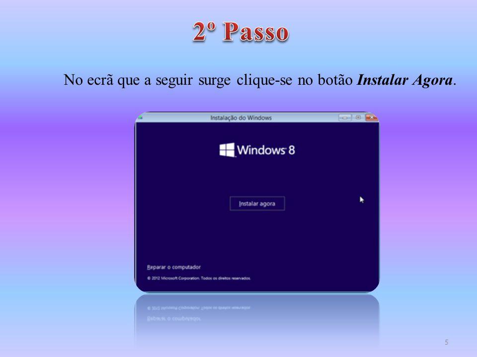 2º Passo No ecrã que a seguir surge clique-se no botão Instalar Agora.