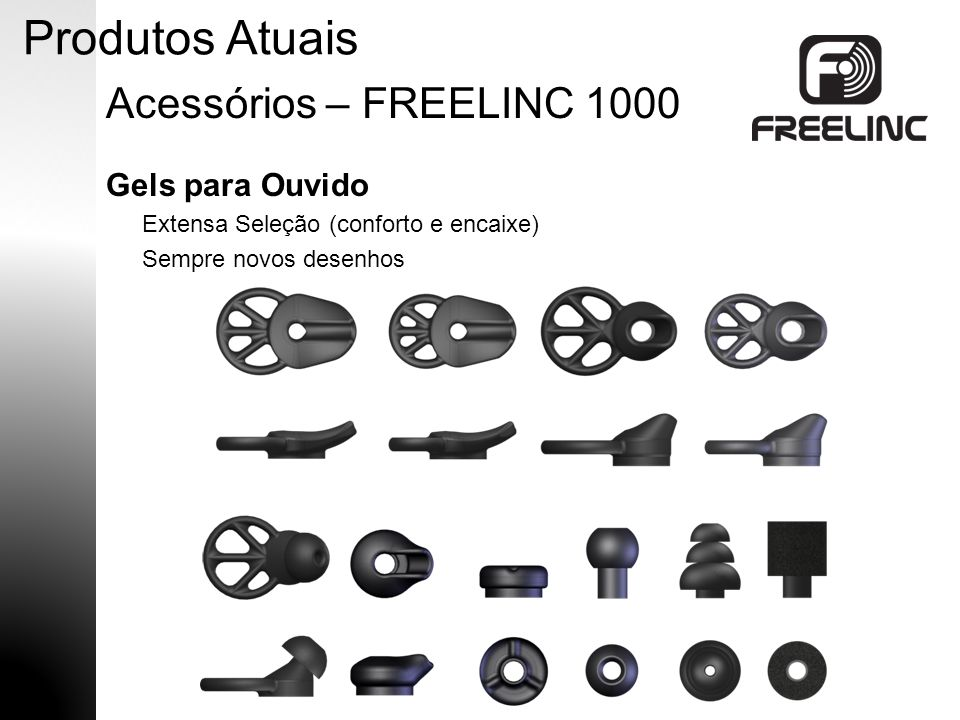 Produtos Atuais Acessórios – FREELINC 1000 Gels para Ouvido