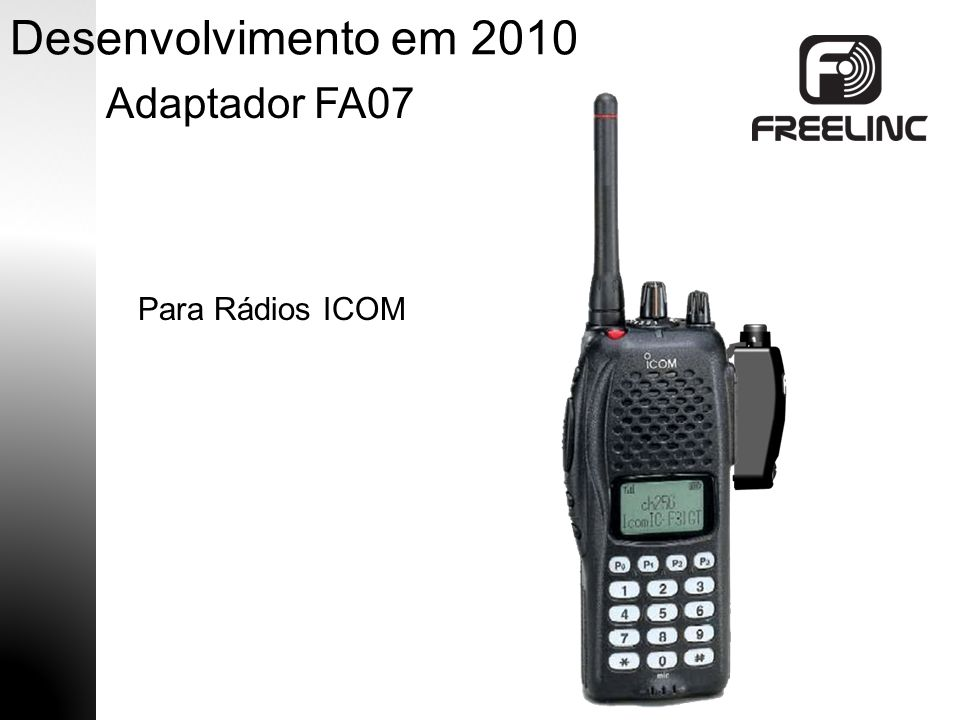 Desenvolvimento em 2010 Adaptador FA07 Para Rádios ICOM
