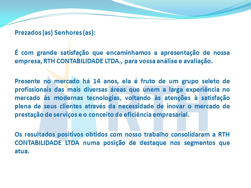 Prezados (as) Senhores (as):