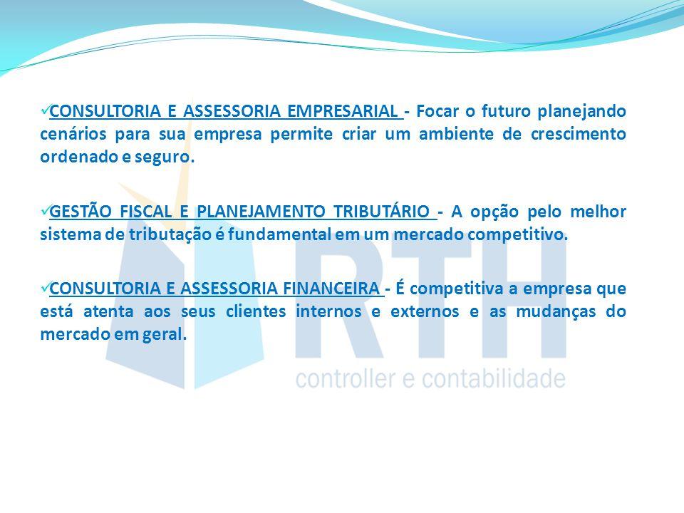 CONSULTORIA E ASSESSORIA EMPRESARIAL - Focar o futuro planejando cenários para sua empresa permite criar um ambiente de crescimento ordenado e seguro.